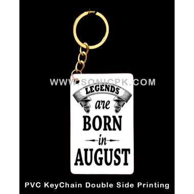 PVC Keychains Legents are born in August